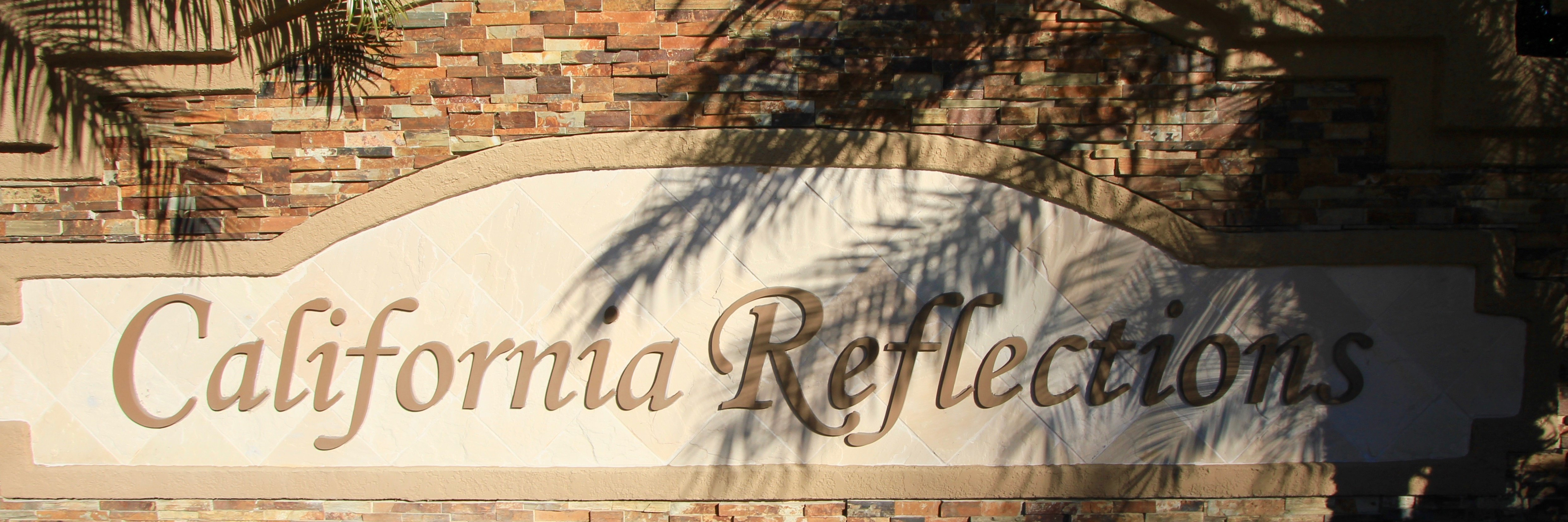 California Reflections Community Marquee in Aliso Viejo Ca