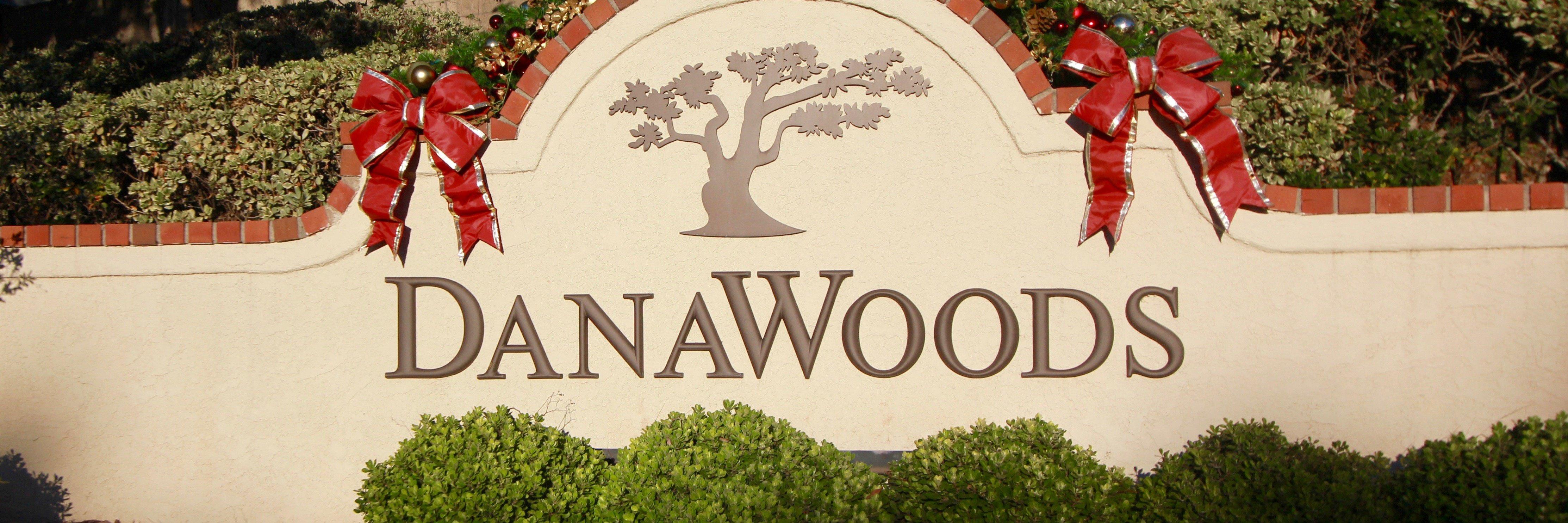 Dana Woods Community Marquee in Dana Point Ca