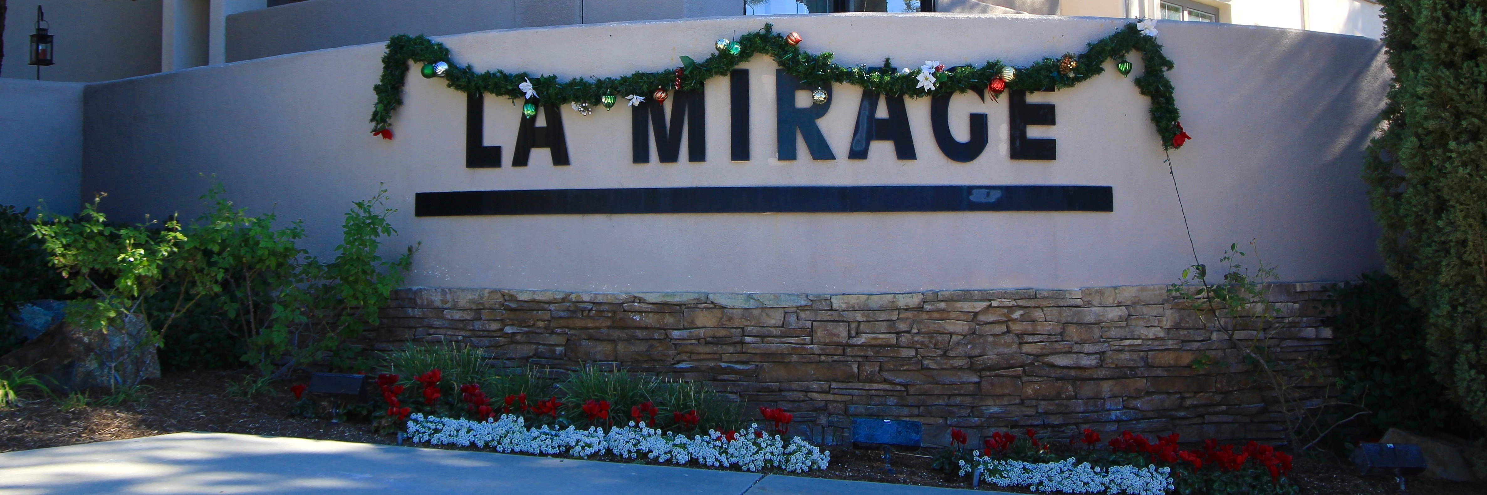 La Mirage Community Marquee in Aliso Viejo Ca