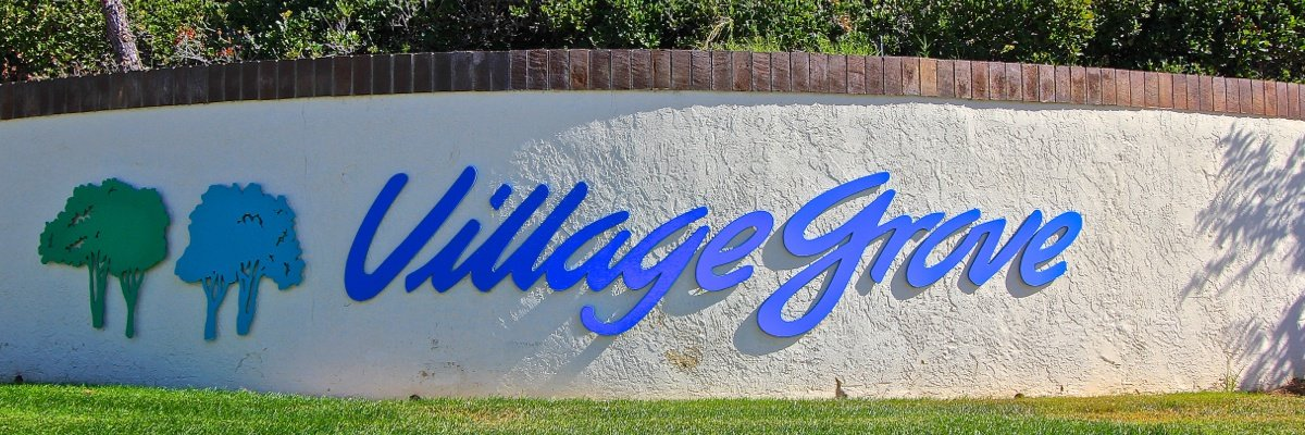 Village Grove Community Marquee in Temecula Ca