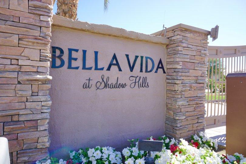 Sign at the entrance of Bella Vida in Indio Ca