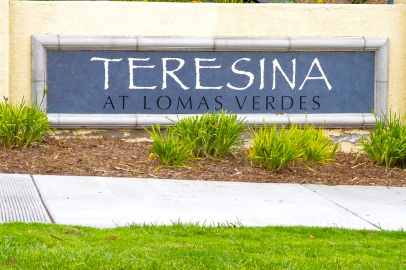 This is Teresina at Loma Verdes community Sign in Chula Vista