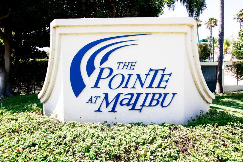 The sign into The Pointe at Malibu in CA California