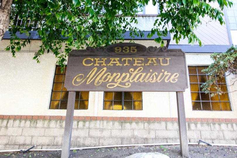 The welcoming sign into Chateau Monplaisire in San Pedro California