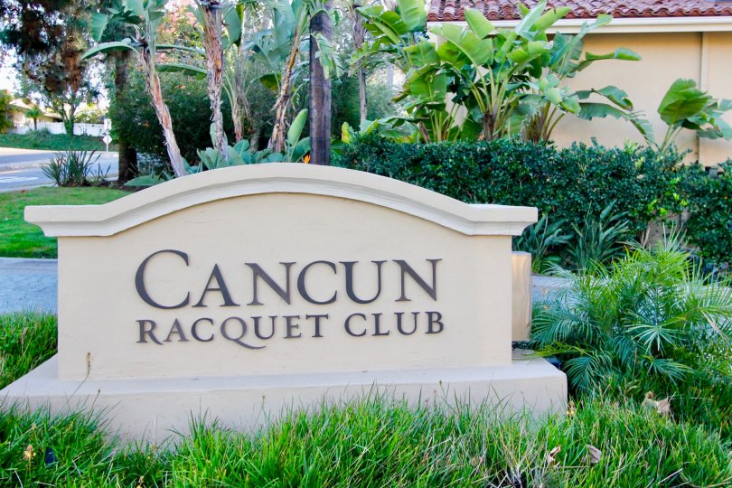 The welcome sign at Cancun Racquet Club in San Juan Capistrano, CA