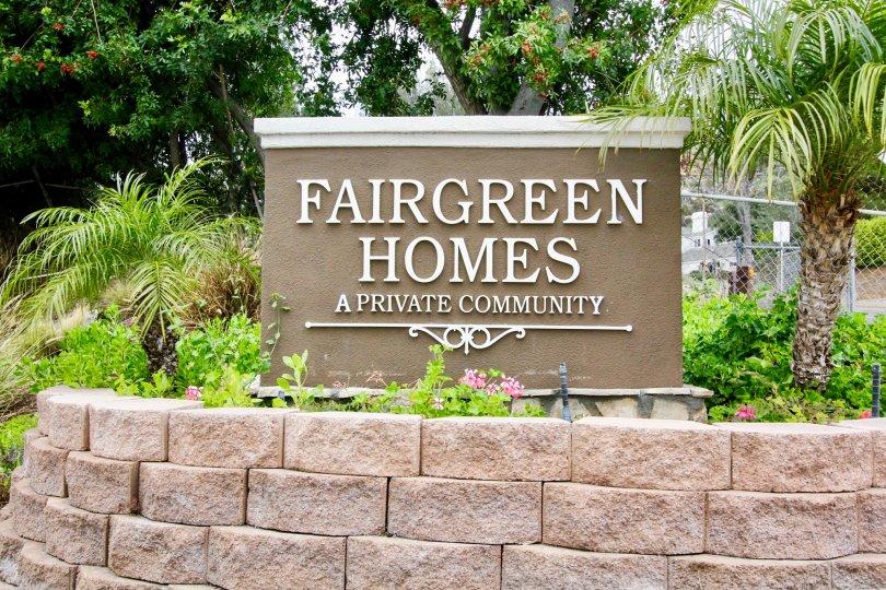 a beautiful entrance sign to Fairgreen Homes community in Yorba Linda, California.