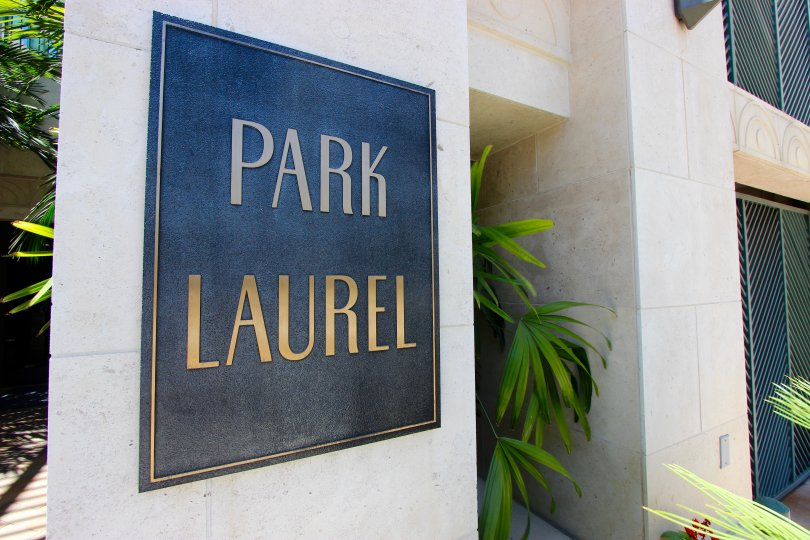 Unmistakable signage at Park Laurel in Downtown San Diego, California.
