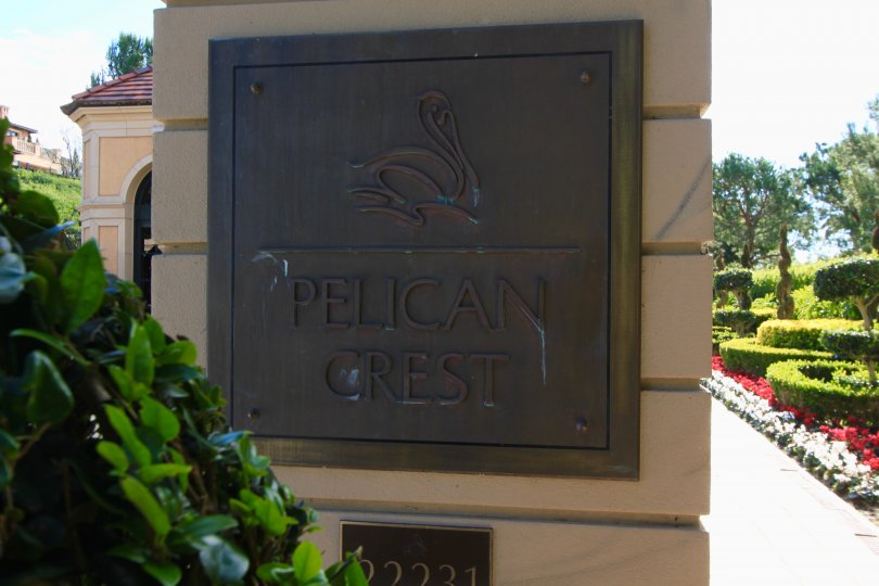 Front entrance marquee sign for Pelican Crest Newport Coast CA