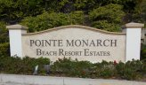 Pointe Monarch Community Marquee in Dana Point Ca
